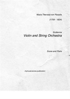 Sicilienne in E Flat Major: For violin and string orchestra by Maria Theresia von Paradis
