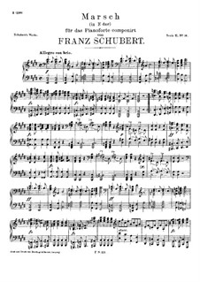 March in E Major, D.606: For piano by Franz Schubert
