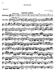 Elijah, Op.70: Violins I part by Felix Mendelssohn-Bartholdy