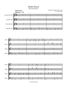 Zefiro torna e di soavi accenti, SV 251: Version for recorder quartet by Claudio Monteverdi