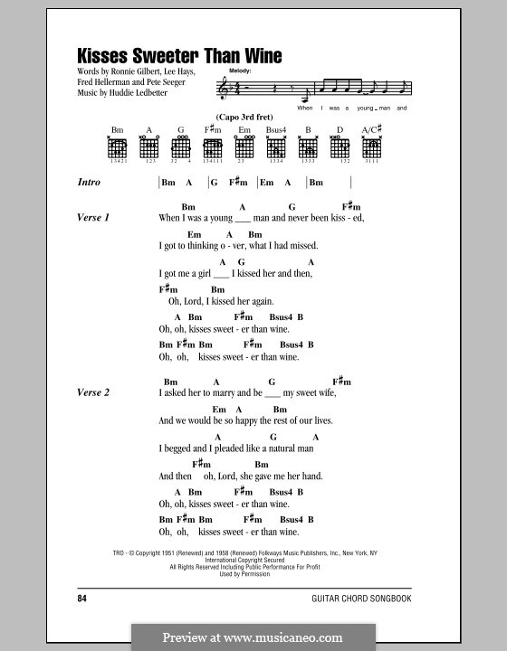 Kisses Sweeter Than Wine: Lyrics and chords by Huddie Ledbetter