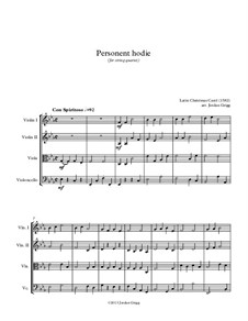 Personent Hodie (early Latin Carol): For string quartet by Unknown (works before 1850)
