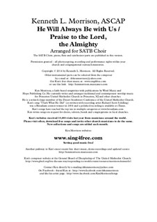 He Will Always Be With Us / Praise to the Lord, the Almighty: He Will Always Be With Us / Praise to the Lord, the Almighty by Unknown (works before 1850), Ken Morrison