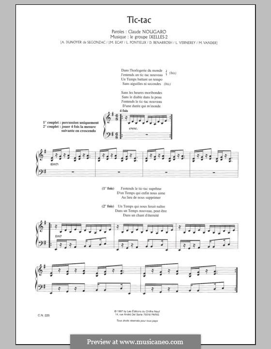 Tic Tac: For voice and piano by André Dunoyer de Segonzac, Maurice Vanderschueren, Loïc Pontieux, Jean-Marie Ecay, Denis Benarrosh, Laurent Vernerey
