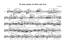 10 viam somnia for flute solo: No.6, MVWV 525 by Maurice Verheul