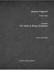 Cantabile for Violin and Guitar (or Piano), MS 109 Op.17: Version for string orchestra by Niccolò Paganini