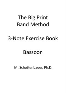 3-Note Exercise Book: Bassoon by Michele Schottenbauer