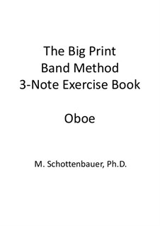 3-Note Exercise Book: Oboe by Michele Schottenbauer