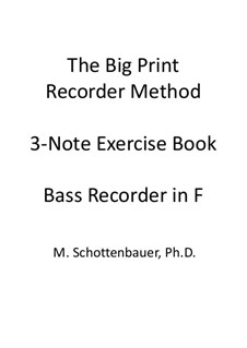 3-Note Exercise Book: Bass recorder by Michele Schottenbauer