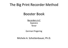 Booster Book: Recorders in C (soprano and tenor). German fingering by Michele Schottenbauer