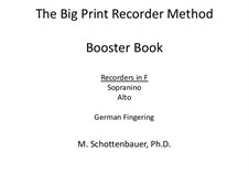 Booster Book: Recorders in F (sopranino and alto). German fingering by Michele Schottenbauer