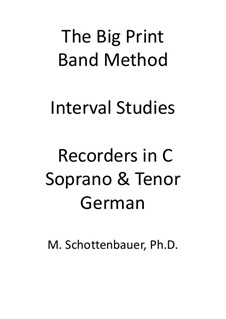 Interval Studies: Recorders in C (soprano and tenor). German fingering by Michele Schottenbauer