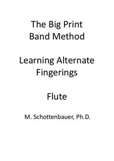 Learning Alternate Fingerings: Flute by Michele Schottenbauer