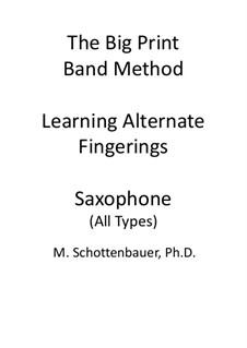 Learning Alternate Fingerings: Saxophone by Michele Schottenbauer