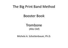 Booster Book: Trombone (alto clef) by Michele Schottenbauer