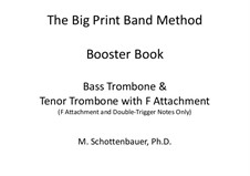 Booster Book: Bass trombone and tenor trombone w/F-attachment by Michele Schottenbauer