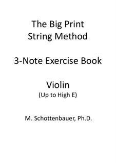3-Note Exercise Book: Violin by Michele Schottenbauer