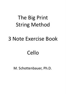 3-Note Exercise Book: Cello by Michele Schottenbauer