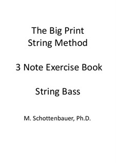 3-Note Exercise Book: String bass by Michele Schottenbauer