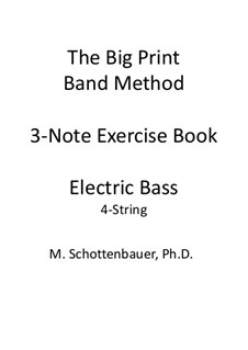 3-Note Exercise Book: Electric bass by Michele Schottenbauer