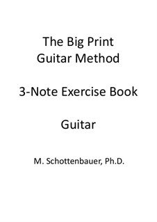 3-Note Exercise Book: Guitar by Michele Schottenbauer