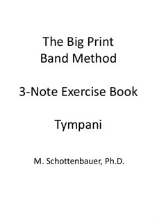 3-Note Exercise Book: Timpani by Michele Schottenbauer