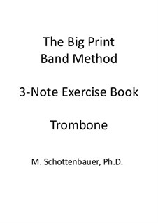 3-Note Exercise Book: Trombone by Michele Schottenbauer