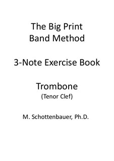 3-Note Exercise Book: Trombone (tenor clef) by Michele Schottenbauer