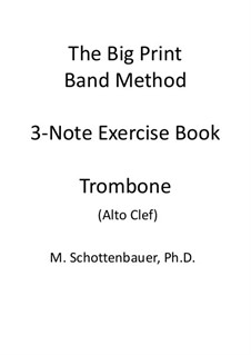3-Note Exercise Book: Trombone (alto clef) by Michele Schottenbauer