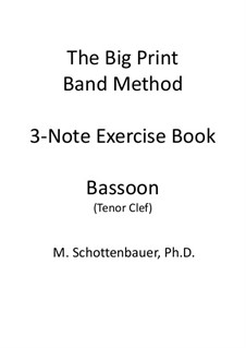 3-Note Exercise Book: Bassoon (tenor clef) by Michele Schottenbauer
