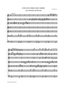 L'incantatrice del Norte for ocarina septet: L'incantatrice del Norte for ocarina septet by David W Solomons