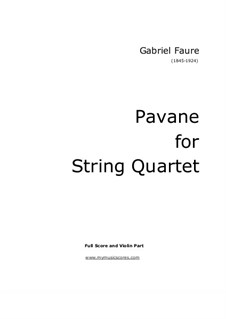 Pavane, Op.50: For string quartet by Gabriel Fauré