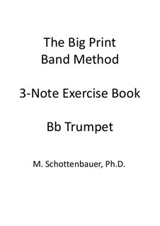 3-Note Exercise Book: Trumpet by Michele Schottenbauer