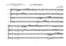 La Veronique, Choir work for male choir No.3 Based on a poem of Robert Desnos, MVWV 286: La Veronique, Choir work for male choir No.3 Based on a poem of Robert Desnos by Maurice Verheul