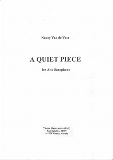 A Quiet Piece: For solo saxophone by Nancy Van de Vate
