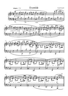 Eventide, for solo piano: Eventide, for solo piano by Scott Powell