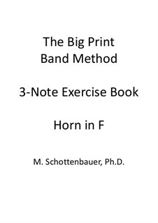 3-Note Exercise Book: Horn in F by Michele Schottenbauer