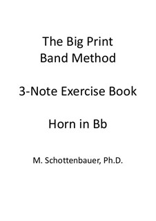 3-Note Exercise Book: Horn in Bb by Michele Schottenbauer