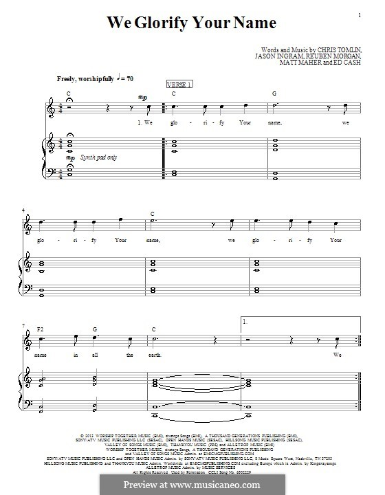 We Glorify Your Name (Passion): For voice and piano (or guitar) by Chris Tomlin, Ed Cash, Jason David Ingram, Matt Maher, Reuben Morgan