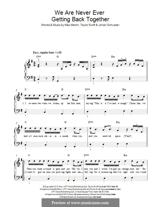 We Are Never Ever Getting Back Together: For piano by Shellback, Max Martin, Taylor Swift