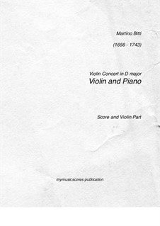 Violin Concerto in D Major: For violin and piano by Martino Bitti
