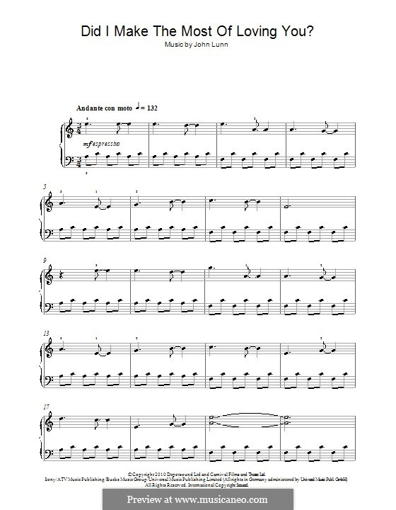 Did I Make the Most of Loving You: For piano by John Lunn