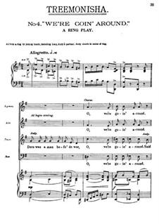 Treemonisha: No.4 We're Goin' Around by Scott Joplin