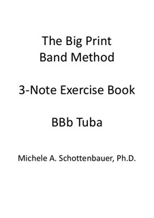 3-Note Exercise Book: Tuba (3-Valve) by Michele Schottenbauer