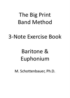 3-Note Exercise Book: Baritone & Euphonium (3-Valve) by Michele Schottenbauer