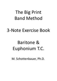 3-Note Exercise Book: Baritone & Euphonium (3-Valve) Treble Clef T.C. by Michele Schottenbauer
