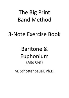 3-Note Exercise Book: Baritone & Euphonium (3-Valve) Alto Clef by Michele Schottenbauer