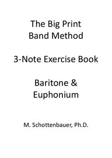 3-Note Exercise Book: Baritone & Euphonium (3-Valve) Tenor Clef by Michele Schottenbauer