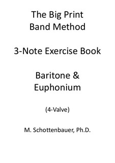 3-Note Exercise Book: Baritone & Euphonium (4-Valve) by Michele Schottenbauer