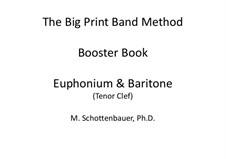 Booster Book: Baritone & Euphonium (4-Valve) Tenor Clef by Michele Schottenbauer